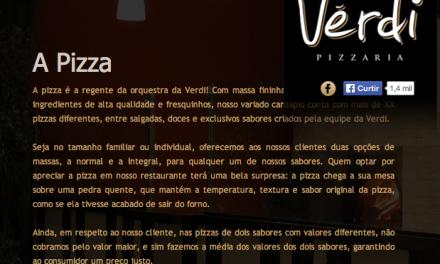 Na Pizzaria Vérdi, não vale o que está escrito!