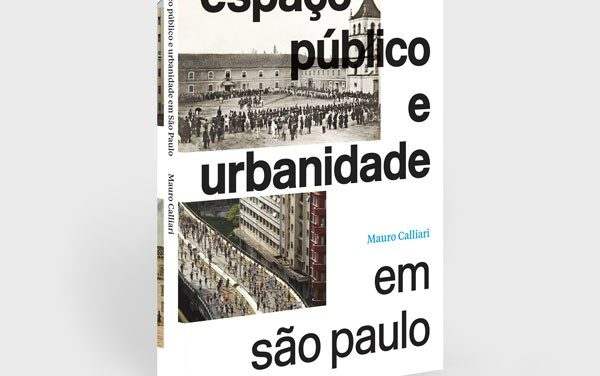 Como a relação dos paulistanos com seus espaços públicos tem melhorado
